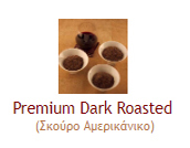 Premium Dark Roasted